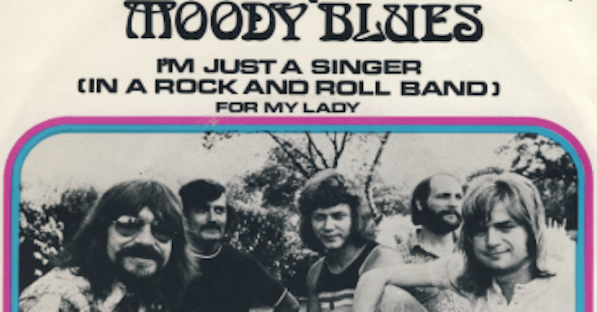 Moody Blues Just A Singer In A Rock And Roll Band Best