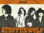 Steppenwolf, Born to Be Wild & Easy Rider