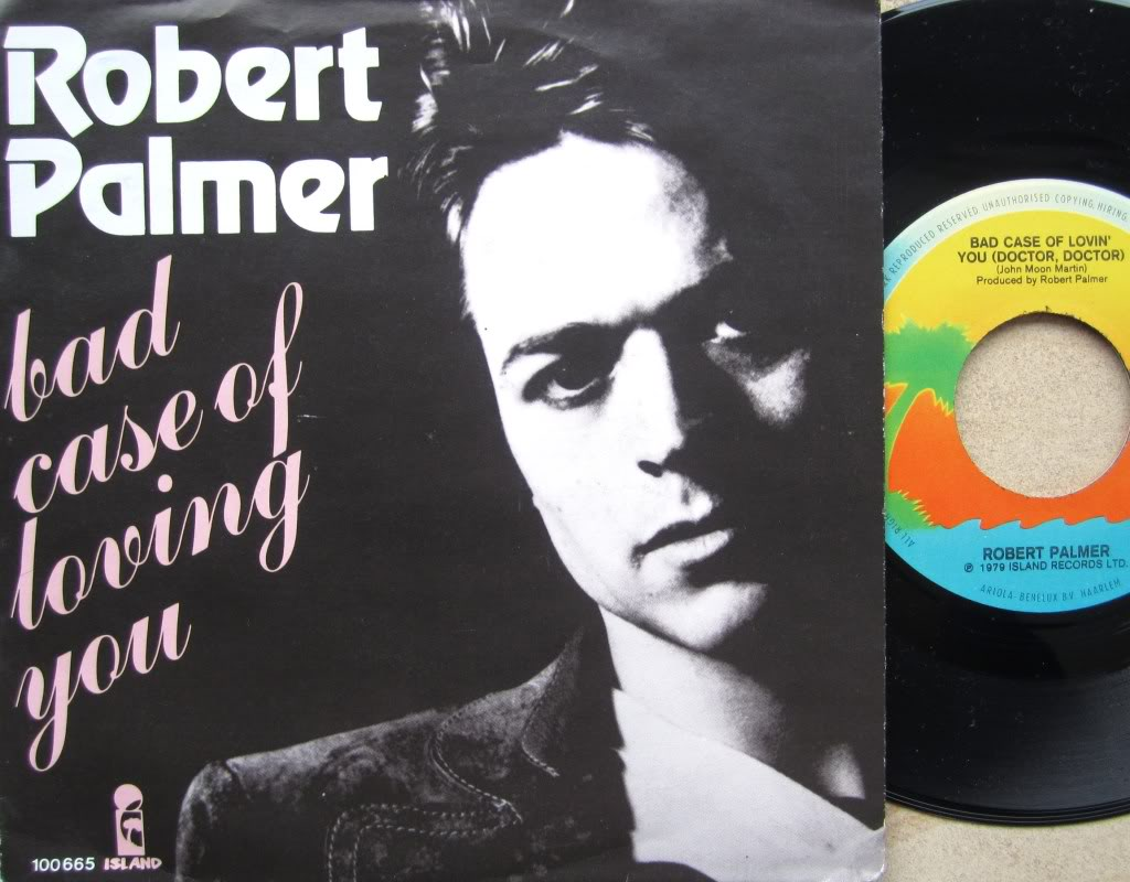 Bad_Case_of_Loving_You_(Doctor,_Doctor)_-_Robert_Palmer