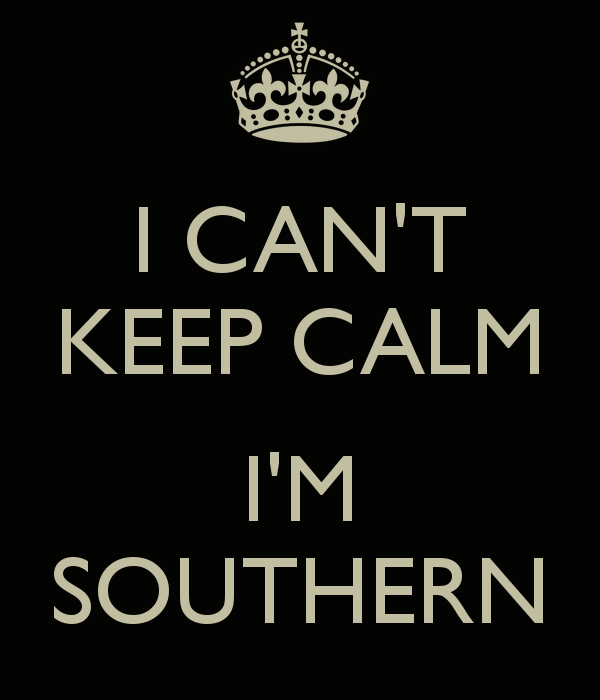 i-can-t-keep-calm-i-m-southern
