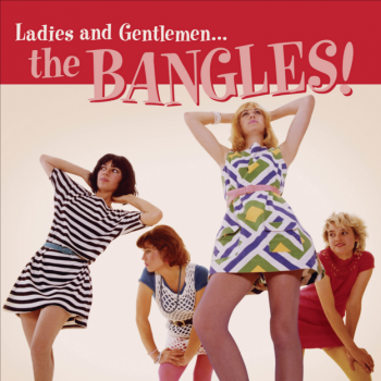 The Bangles Ladies and Gentlemen