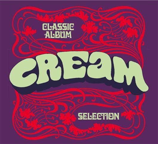 Cream to Reissue Full Album Set | Best Classic Bands