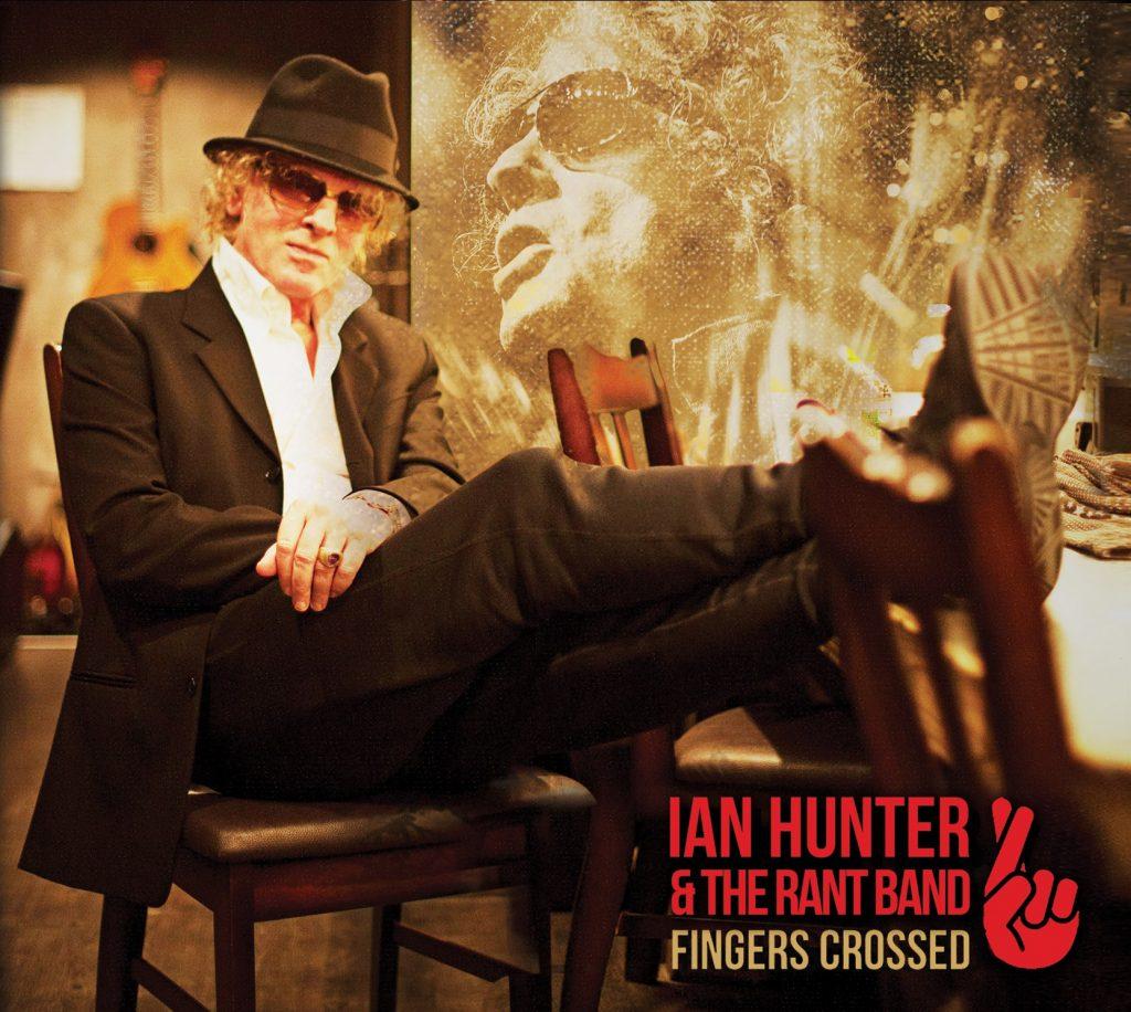 Ian Hunter Fingers Crossed