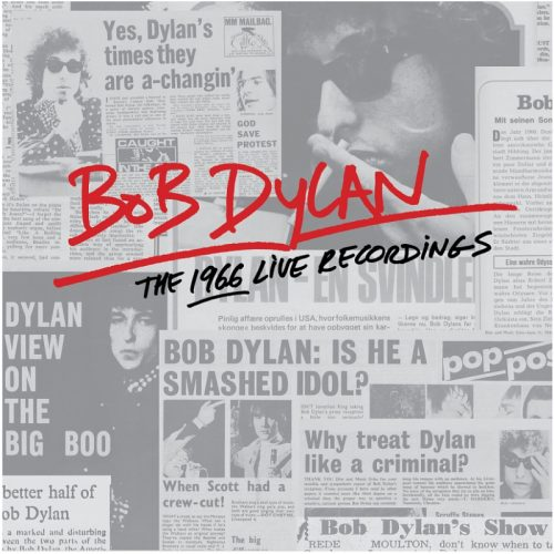 Bob Dylan The 1966 Live Recordings