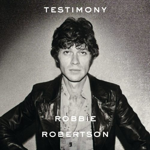 Robbie Robertson's Testimony is a new anthology of 18 recordings personally curated by Robertson to accompany his new memoir of the same name, to be released November 15 by Crown Archetype