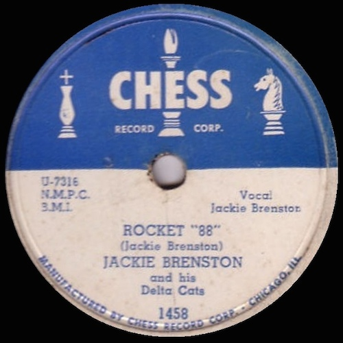 "Jackie Brenston's ""Rocket 88"" on Chess Records"