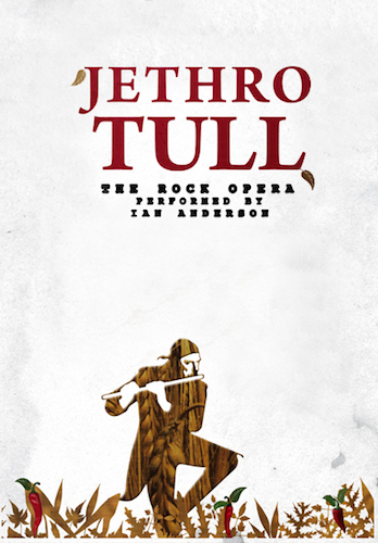"The poster for Ian Anderson's ""Jethro Tull: The Rock Opera"""