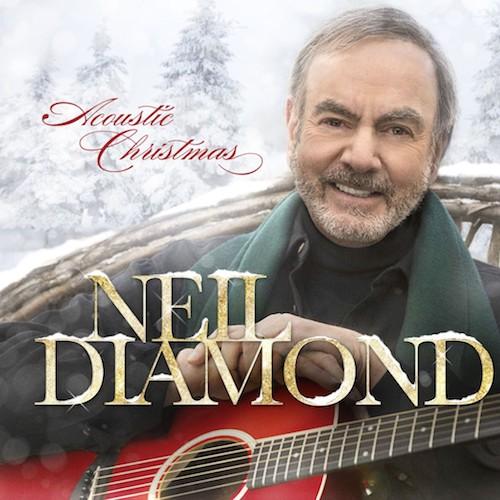 "Neil Diamond ""Acoustic Christmas"" album"