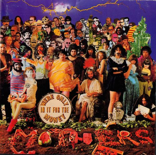 The Mothers of Invention's We're Only In It for the Money (inside cover)