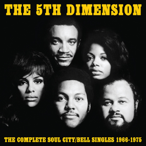 "The 5th Dimension's ""Complete Soul City/Bell Singles"" compilation"