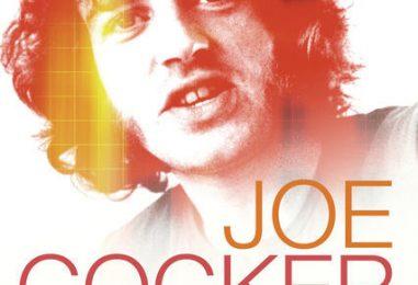 Joe Cocker Documentary: 'Mad Dog With Soul'