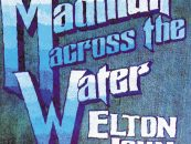 Elton John's 'Madman Across the Water' Revisited