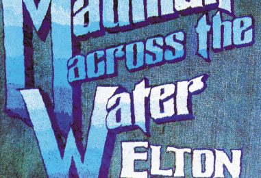 Elton John's 'Madman Across the Water' Revisited