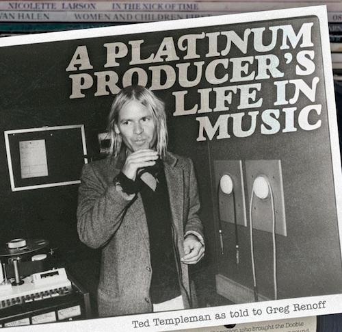Best Classic Bands | Ted Templeman: A Platinum Producer's Life in ...