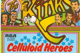 The Kinks' 'Celluloid Heroes': Everybody's a Star…