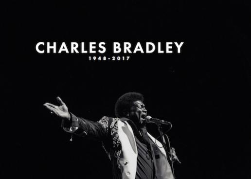 Charles Bradley, Soul Music Revivalist, Dead at 68