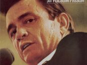 When Johnny Cash Did Time 'At Folsom Prison'