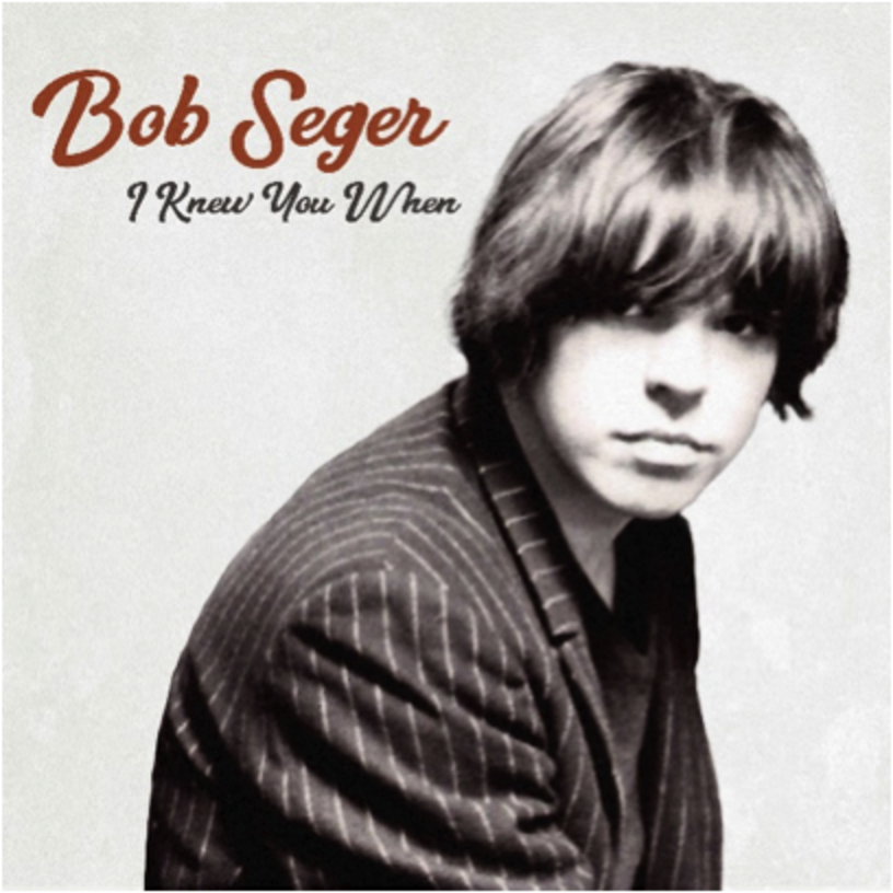 Bob Seger I Knew You When >> Best Classic Bands   bob seger i knew you when album Archives - Best Classic Bands