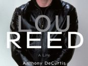 Lou Reed 'A Life': An Exemplary Biography