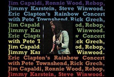 Eric Clapton's Lifesaving 'Rainbow Concert' Revisited
