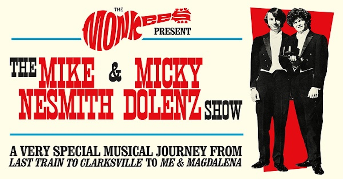Monkees Mike Nesmith And Micky Dolenz To Tour Best Classic Bands
