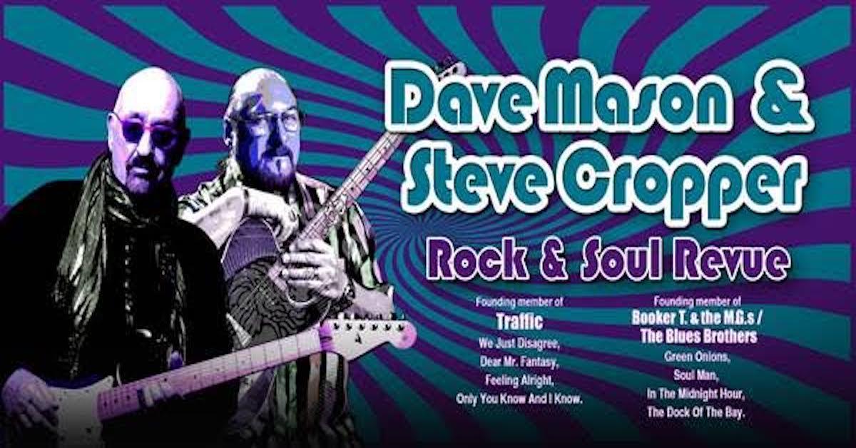 Dave Mason Steve Cropper Plan Tour Together Best Classic Bands
