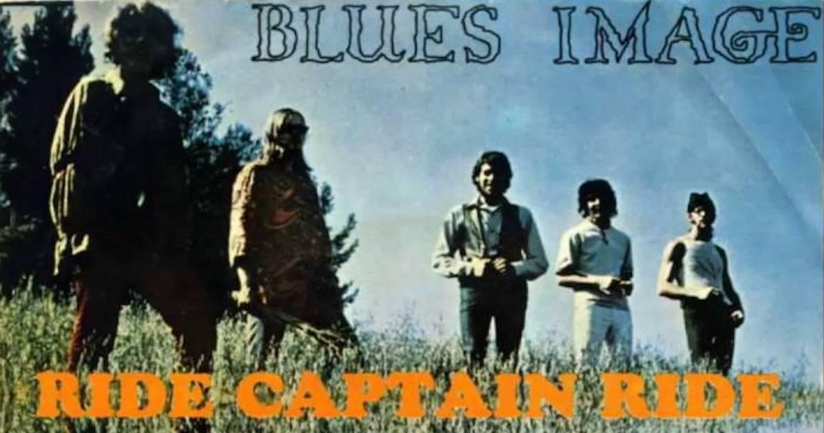 Blues Image's 'Ride Captain Ride': A Tale of 73 Men | Best Classic ...