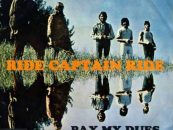 Blues Image's 'Ride Captain Ride': A Tale of 73 Men