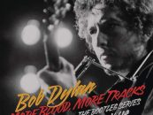 Bob Dylan's Next Bootleg: 'More Blood, More Tracks'