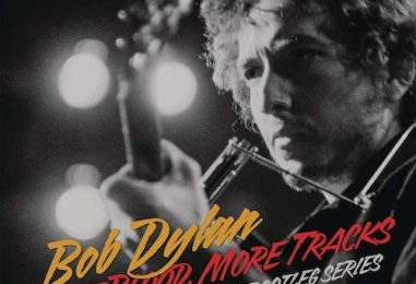 Bob Dylan 'More Blood, More Tracks' Review
