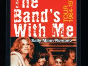 'The Band's With Me': A Former Groupie Lays It All Down