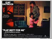 'Play Misty For Me': Clint Eastwood's Stalker