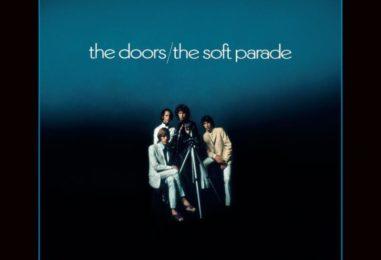 The Doors' 'Soft Parade' @50: Still Rockin'