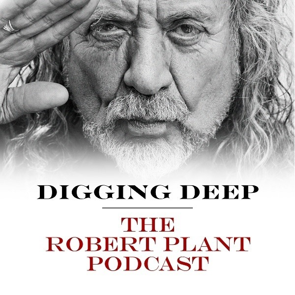Robert Plant Digging Deep With Podcast Box Set Best