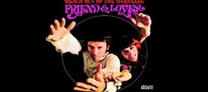 Friend & Lover's 'Reach Out of the Darkness': So Groovy Now