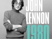 'John Lennon 1980' Book Coming: Author Q&A