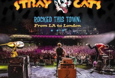 Stray Cats to Release Live 'Rocked This Town' Album