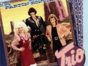 Dolly Parton, Linda Ronstadt and Emmylou Harris' 'Trio': Soaring Sisterhood