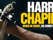 Harry Chapin Documentary Coming: Watch Trailer