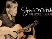 Joni Mitchell's Archives Series Early Years: Listen to 2 Tracks