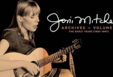 Joni Mitchell's Archives Series' Early Years: Listen to 2 Tracks