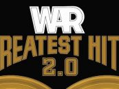 War Releasing 'Greatest Hits 2.0' Collection
