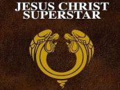 Jesus Christ Superstar Gets 50th Anniversary Editions